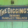 THE DIGGINGS – Doubled Sided Sign