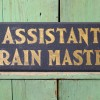 Assistant Train Master Sign