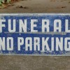 Double Sided FUNERAL – N0 PARKING Sign