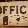 Preview…Double Sided Flanged OFFICE Sign