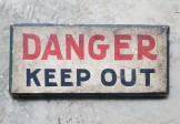 DANGER  – KEEP OUT Sign
